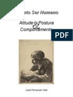 ProjetoSerHumano.atitude Postura Comportamento