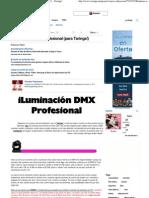 (19) Iluminación DMX - Profesional (para Taringa!) - Taringa!