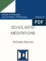 Scholastic Meditations