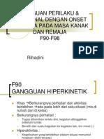 Ggn. Perilaku & Emosional (F90-F98)