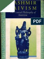 Motilal Pandit Kashmir Shaivism the Central Philosophy of Tantrism
