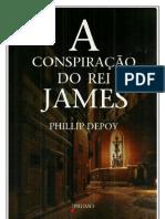 A Conspiração do Rei James - Phillip Depoy