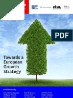 Social Europ Report - Towards an European Growth Strategy