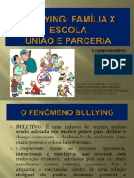 Bullying - Familia x Escola