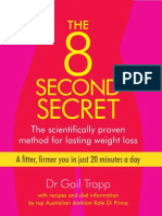 The 8 Second Secret the Scientifically Proven Method for Lasting Weightloss