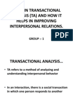 Explain Transactional Analysis (Ta) and How It Helps in Improving Interpersonal Relations