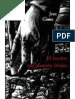 El Hombre Que Plantaba Arboles(c.1) - Jean Giono