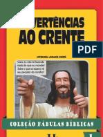 Coleção Fábulas Bíblicas 1 - Advertências ao crente