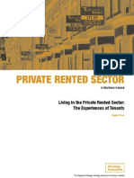 Private Rented Sector in Northern Ireland Report 4 Living in the Private Rented Sector - The Experiences of Tenants Published August 2009