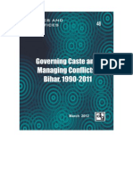 Governing Castes and Managing Conflicts - Bihar 1990-2011