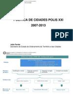 POLÍTICA DE CIDADES POLIS XXI 2007-2013