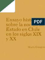 GÓNGORA, MARIO. ENSAYO HISTÓRICO SOBRE LA NOCIÓN DE ESTADO EN CHILE en los siglos XIX y XX