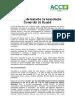 100 anos de tradição da Associação Comercial de Cuiabá imprensa