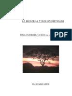La Biosfera y Sus Ecosistemas