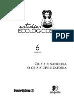 Crisis Financiera o Civilizatoria Echeverria