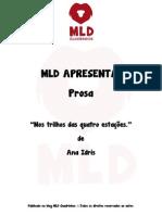 MLD Apresenta - Prosa - Nos trilhos das quatro estações.