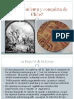 Descubrimiento y Conquista de Chile II Medio