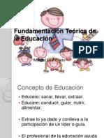 Fundamentación Teórica de la Educación