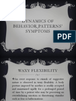 DYNAMICS OF BEHAVIOR PATTERNS' SYMPTOMS