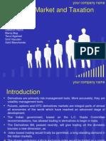Derivative Market & Taxation