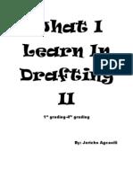 What I Learn in Drafting II