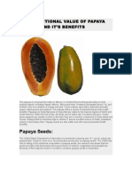 The Nutritional Value of Papaya Seeds and It