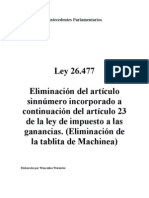 Ley 26.477. Antecedentes Parlamentarios. Argentina