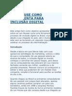 LAN HOUSE COMO FERRAMENTA PARA INCLUSÃO DIGITAL