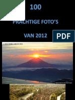 100 Prachtige Foto s Van 20121