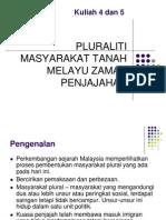 5890388 Kuliah 4 5 Pluraliti Masyarakat Di Tanah Melayu Pada Zaman Penjajahan