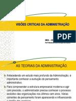 VISÕES CRITICAS DA ADMINISTRAÇÃO - MBA.ppt