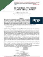 HIGH SPEED PARALLEL MULTIPLIER – ACCUMULATOR (MAC)-A REVIEW