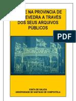 Ángel Luis Hueso Montón - O cine na provincia de Pontevedra a través dos seus arquivos públicos