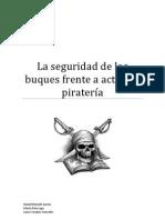 La seguridad de los buques frente a actos de piratería