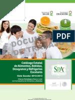 CATALOGO Estatal de Alimentos y Bebidas, Desayunos y Refrigerios Escolares 2013
