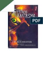 Conde J. W. Rochester - O Terrifico Fantasma(Trilogia-1)
