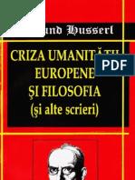 Edmund Husserl - Criza Umanitatii Europene Si Filosofia