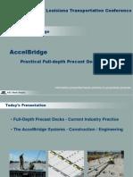 S58_AccelBridge - Practical Solutions for Full Depth Precast Decks_LTC2013