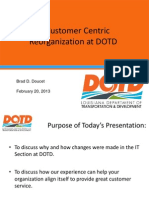 S70_IT Customer Centric Reorganization - Whats in It for You_LTC2013