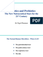 Probiotics and Prebiotics N.plummer 3-3-2006