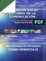 DimensiÓn Sociocultural de La ComunicaciÓn Agosto 2008