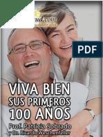 VIVA BIEN SUS PRIMEROS 100 Años