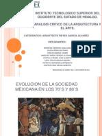 1.1.4. Evolucion de La Sociedad en Mexico en Los 70`s y 80`s
