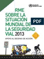 Informe sobre la situación mundial de la seguridad vial 2013 (OMS)