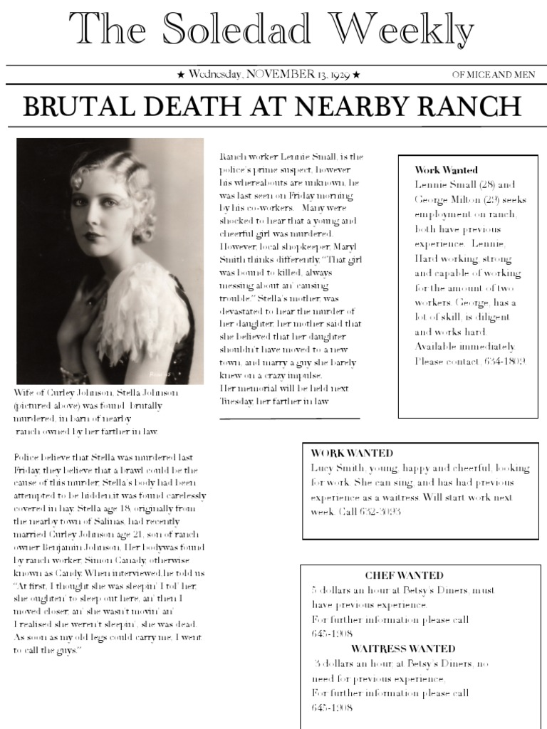 of mice and men newspaper Today, on a ranch in soledad a woman was murdered during a horseshoe competition on the ranch, her neck was broken and left in the barn the person suspected for.
