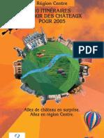 10 Itineraires Autour Des Chateaux de La Loire 2005
