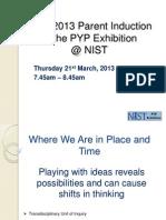 2012 2013 Exhibition Parent Induction - Blog Version