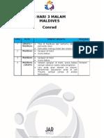 MALDIVES (Conrad)