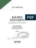 Lv_MOSCOVICI, Fela_Equipes Dao Certo
