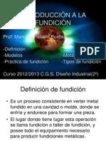 introduccinalafundicin-120918030445-phpapp01